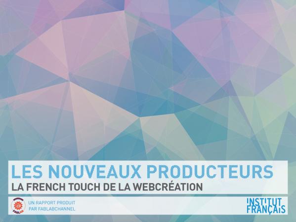 La «french touch» de la webcréation (Livre numérique)