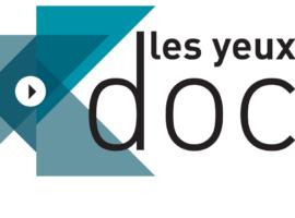 La plateforme «Les Yeux Doc» lance son prix du public avec 5 documentaires en compétition