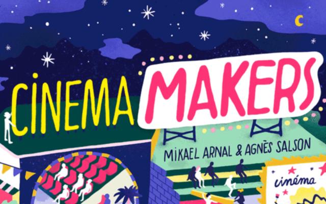 [PREVENTES] «Cinema Makers : Le nouveau souffle des cinémas indépendants»